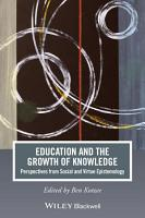 Education and the Growth of Knowledge PDF