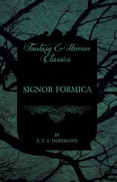Signor Formica (Fantasy and Horror Classics)