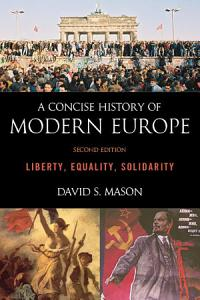A Concise History of Modern Europe Book
