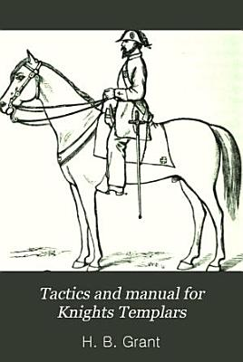 Tactics and Manual for Knights Templars     PDF