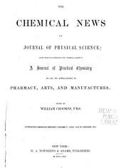 The Chemical News and Journal of Physical Science: Volume 5