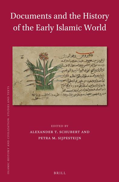 Download Documents and the History of the Early Islamic World Book