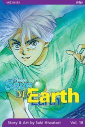Please Save My Earth: Volume 18