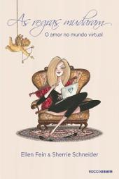 As regras mudaram: O amor no mundo virtual