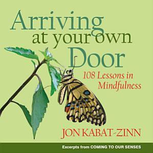 Arriving at Your Own Door Book