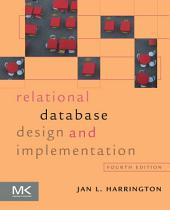 Relational Database Design and Implementation: Edition 4