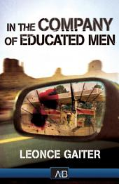 In The Company of Educated Men