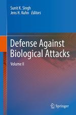 Defense Against Biological Attacks