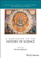 A Companion to the History of Science PDF