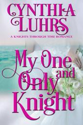 My One and Only Knight: A Merriweather Sisters Time Travel Novella