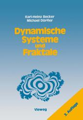 Dynamische Systeme und Fraktale: Computergrafische Experimente mit Pascal, Ausgabe 3