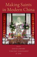 Making Saints in Modern China PDF