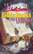 Teaching Children Bible Basics PDF