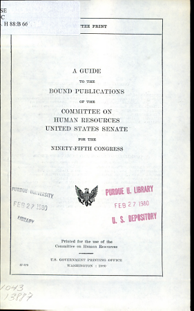 A Guide to the Bound Publications of the Committee on Human Resources  United States Senate  for the Ninety fifth Congress PDF