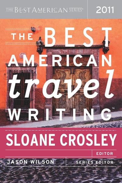 Download The Best American Travel Writing 2011 Book