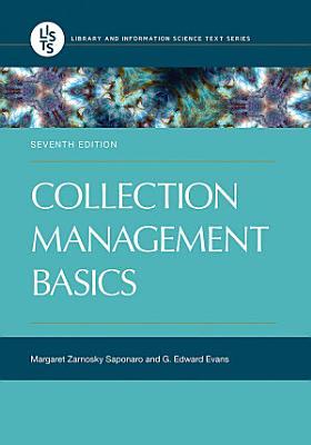 Collection Management Basics  7th Edition