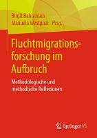 Fluchtmigrationsforschung im Aufbruch PDF