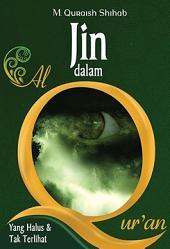 Jin dalam al-Qur'an: Seri yang Halus dan Tak Terlihat