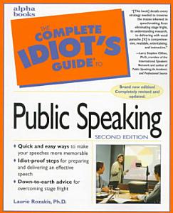 The Complete Idiot s Guide to Public Speaking