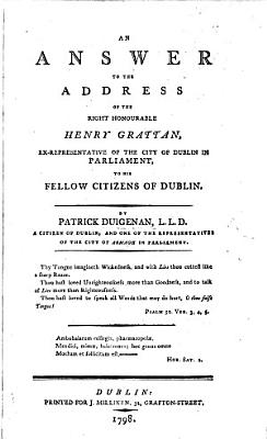 An answer to the Address of Henry Grattan     to his fellow citizens of Dublin PDF