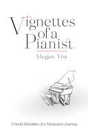 Vignettes of a Pianist