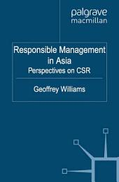 Responsible Management in Asia: Perspectives on CSR