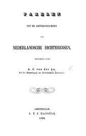 Parelen uit de lettervruchten van Nederlandsche Dichteressen, verzameld door A. J. van der Aa