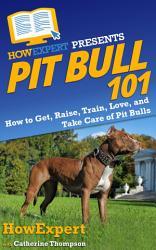 Pit Bull 101 Book PDF