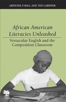 African American Literacies Unleashed PDF