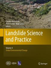 Landslide Science and Practice: Volume 4: Global Environmental Change