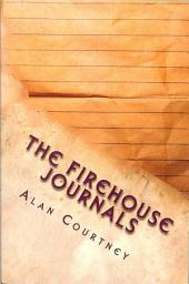 The Firehouse Journals