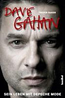 Dave Gahan   sein Leben mit Depeche Mode PDF