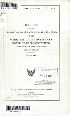 Report of the Delegation to the Middle East and Africa of the Committee on Armed Services  House of Representatives  Ninety seventh Congress  Second Session PDF