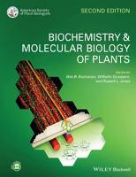 Biochemistry and Molecular Biology of Plants PDF