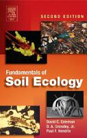 Fundamentals of Soil Ecology PDF