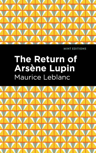 Download The Return of Arsene Lupin Book