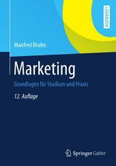 Marketing: Grundlagen für Studium und Praxis, Ausgabe 12
