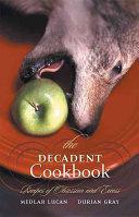 The Decadent Cookbook