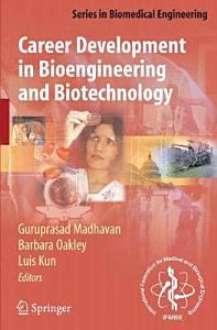 Career Development in Bioengineering and Biotechnology