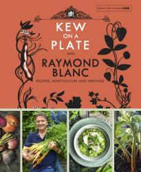 Kew On A Plate With Raymond Blanc Book PDF