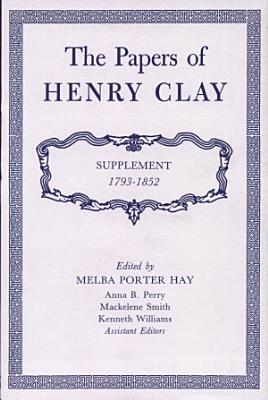 The Papers of Henry Clay PDF
