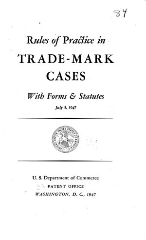 Trademark Rules of Practice of the Patent Office  with Forms and Statutes