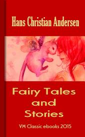 Andersen's Fairy Tales and Stories: Fairy Tales, Folktales Collections