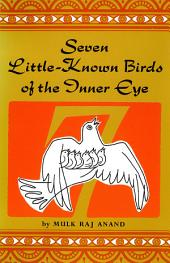 Seven Little Known Birds of the Inner Eye