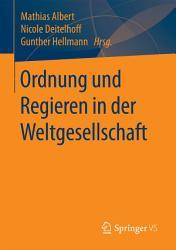 Ordnung und Regieren in der Weltgesellschaft PDF