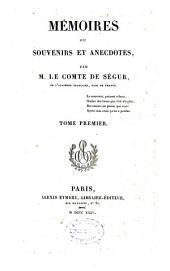 """Mémoires"", ou Souvenirs et anecdotes: Volume1"