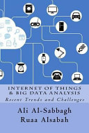 Internet of Things and Big Data Analysis: Recent Trends and Challenges