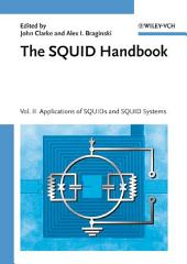 The SQUID Handbook: Applications of SQUIDs and SQUID Systems