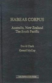 Habeas Corpus: Australia, New Zealand, the South Pacific
