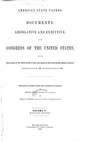 American State Papers: Documents, Legislative and Executive, of the Congress of the United States, Volume 5; Volume 20